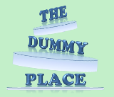 The Dummy Place